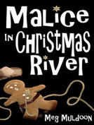 Malice in Christmas River [Audio]