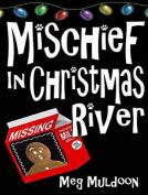 Mischief in Christmas River [Audio]