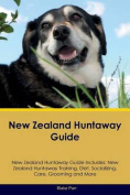 New Zealand Huntaway Guide New Zealand Huntaway Guide Includes