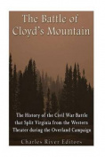 The Battle of Cloyd's Mountain