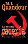 La Ultima Caceria [Spanish]