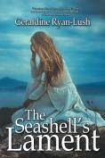 The Seashell's Lament