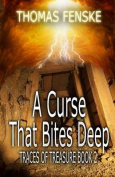 A Curse That Bites Deep