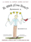 Mr. How Do You Do Learns to Pray [Spanish]