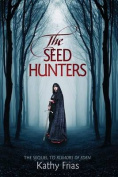 The Seed Hunters