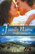 A Family Name (Wright Country)