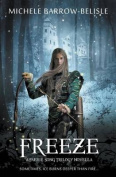 Freeze (Faerie Song Trilogy)