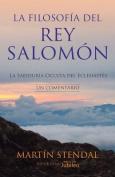 La Filosofia del Rey Salomon [Spanish]