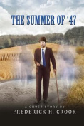 The Summer of '47