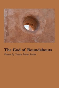 The God of Roundabouts