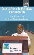 Que La Paz y La Felicidad Prevalezcan [Spanish]