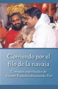 Corriendo Por El Filo de La Navaja [Spanish]