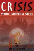 Crisis: While America Slept