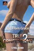 True Confessions 2