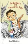 Budulienko and Pinocchio Tale