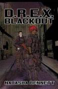 D.R.E.X. - Blackout