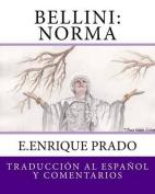 Bellini: Norma [Spanish]
