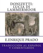 Donizetti: Lucia Di Lammermoor [Spanish]