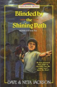 Blinded by the Shining Path
