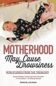 Motherhood May Cause Drowsiness