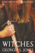 Witches (Remnants of Life)