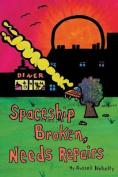 Spaceship Broken