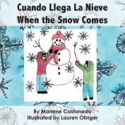 Cuando Llega La Nieve When the Snow Comes [Spanish]