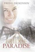 The Bridge to Paradise