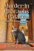 Murder in Pharaoh's Palace