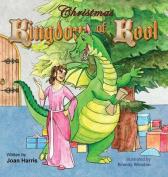 Christmas in the Kingdom of Kool