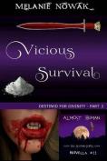 Vicious Survival