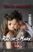 Razor's Mark: (Marked 1)