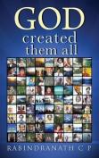 God Created Them All