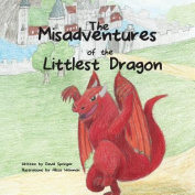 The Misadventures of the Littlest Dragon