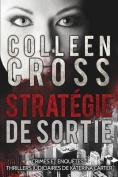 Strategie de Sortie: Crimes Et Enquetes [FRE]