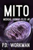 Mito (Medical Kidnap Files)