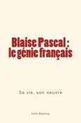 Blaise Pascal - Le Genie Francais [FRE]