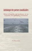 Anthologie Des Poemes Inoubliables [FRE]