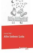 Alle Lieben Lola [GER]