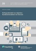 Reifegradmodell Zur Digitalen Kundeninteraktion Im Internet. [GER]