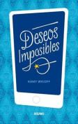 Deseos Imposibles [Spanish]