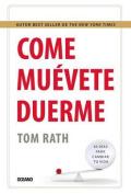 Come, Muevete y Duerme [Spanish]