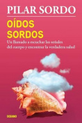 Oidos Sordos [Spanish]