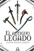 El Antiguo Legado [Spanish]