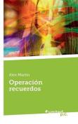 Operacion Recuerdos [Spanish]