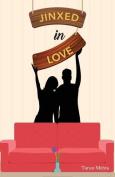 Jinxed in Love
