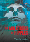 The Multitudes of Ripples