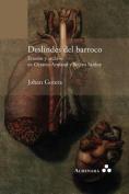 Deslindes del Barroco. Erosion y Archivo En Octavio Armand y Severo Sarduy [Spanish]