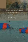 Fuera de Revoluciones. DOS Decadas de Arte En Cuba [Spanish]