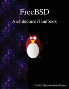 Freebsd Architecture Handbook